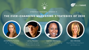 Ever-Changing Marketing Strategy Session Panelists